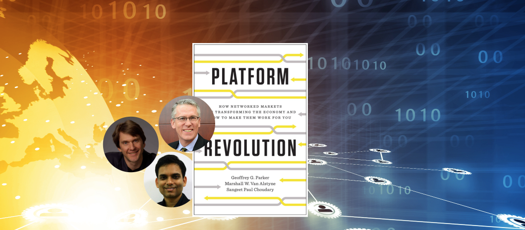 """The Platform Revolution"" – An Interview with Geoffrey Parker and Marshall Van Alstyne"