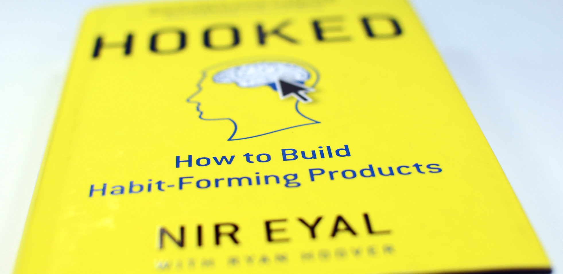 "BOOK REVIEW: ""Hooked: How to Build Habit-Forming Products"" by Nir Eyal"