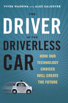 "The Driver in the Driverless Car"" – An Interview with Vivek Wadhwa"
