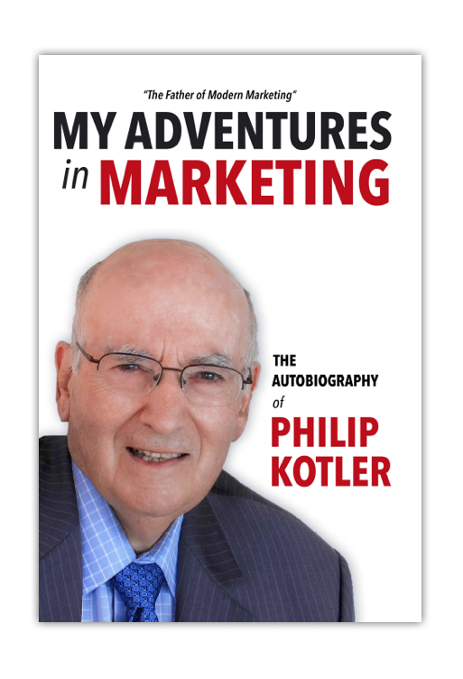 Book Review My Adventures In Marketing By Philip Kotler