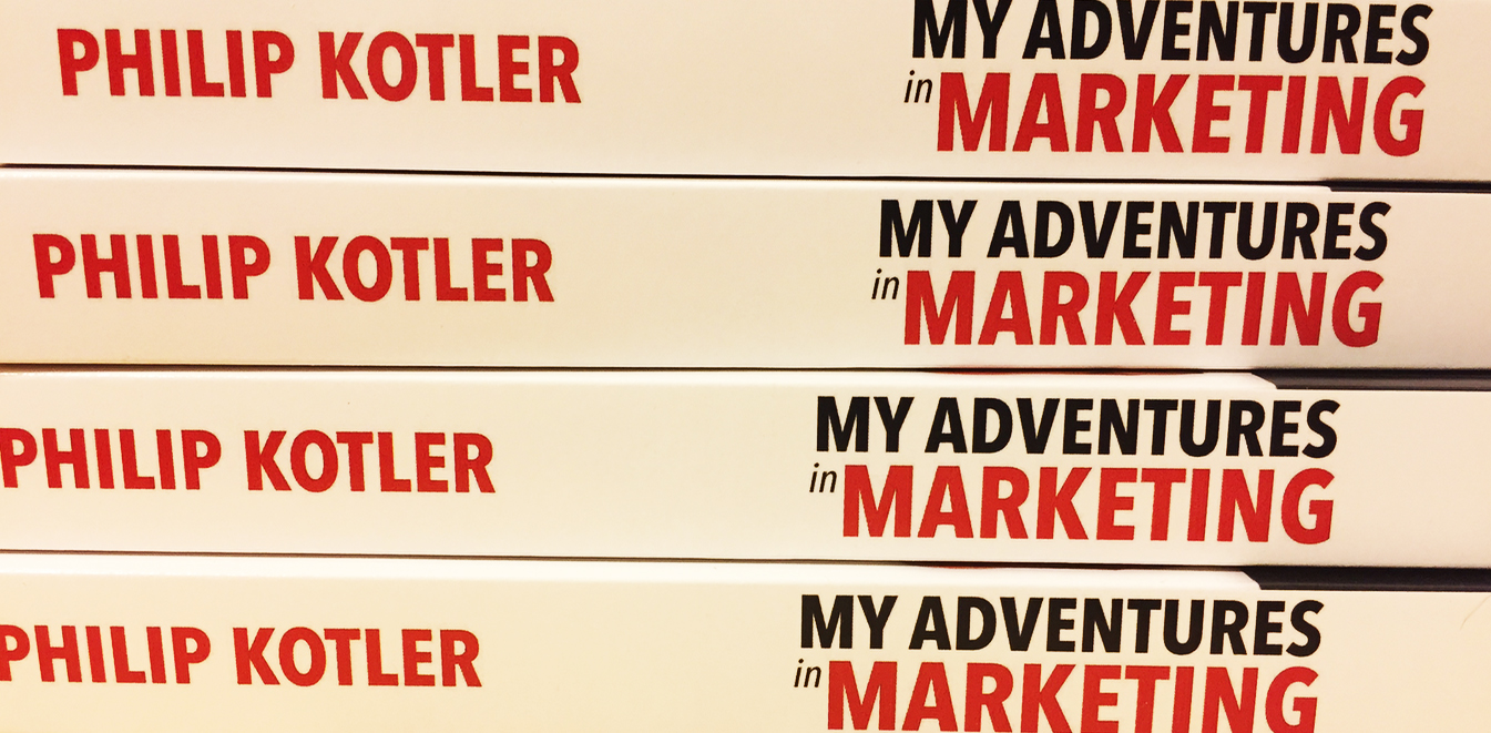"BOOK REVIEW: ""My Adventures in Marketing"" by Philip Kotler"