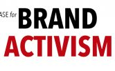 """The Case for Brand Activism"" – A Discussion with Philip Kotler and Christian Sarkar"